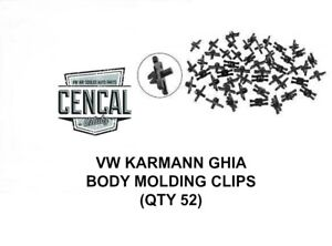 VW KARMANN GHIA BODY MOLDING CLIPS (QTY 52) 141853547B
