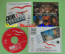 CD VOCI X LA LIBERTà compilation 2002 MONZON AEIAN ARECIBO (C25) no mc lp dvd