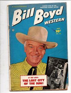 BILL BOYD WESTERN # 15 FAWCETT COMICS PHOTO COVER HOPALONG CASSIDY STAR