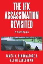 The Jfk Assassination Revisited : A Synthesis by James V. & Eaglesham, Allan...