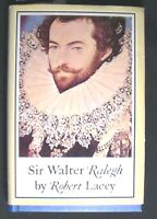 Sir Walter Ralegh By Robert Lacey HB/DJ 1973 FINE/VERY GOOD