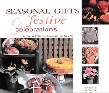 Seasonal Gifts & Festive Celebration: Recipes & Ideas for Handmade Holiday Gifts