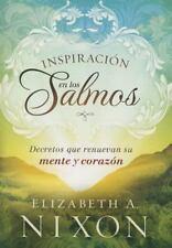 Inspiracin en los Salmos: Decretos que renuevan su mente y su corazn Spanish Ed