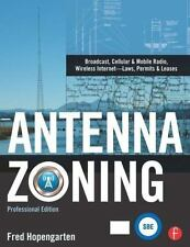 Antenna Zoning: Broadcast, Cellular & Mobile Radio, Wireless Internet- Laws, Per