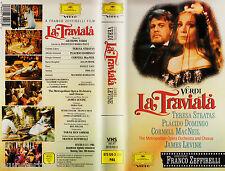 *- VHS - VERDI - La TRAVIATA - Teresa STRATAS/ Placido DOMINGO 105 min