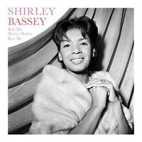 SHIRLEY BASSEY - KISS ME,HONEY,HONEY,KISS ME (180G) 180G  VINYL LP NEU