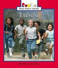 Rookie Read-About Health: Exercise by Sharon Gordon (2003, Paperback)