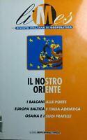 LIMES N.6 2003 IL NOSTRO ORIENTE Q546