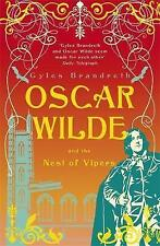 Oscar Wilde and the Nest of Vipers: Oscar Wilde Mystery: 4 by Gyles Brandreth (Paperback, 2010)