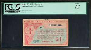 NQC Series 471 $1 Replacement Military Payment Certificate PCGS Fine 12