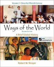 Ways of the World: A Brief Global History, Volume 2 - Second Edition