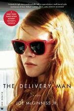 The Delivery Man: A Novel by Joe McGinniss Jr.