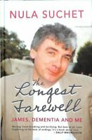 The Longest Farewell by Nula Suchet 9781781725184 | Brand New | Free UK Shipping