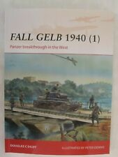 Osprey Campaign 264: Fall Gelb 1940 (1) : Panzer Breakthrough in the West
