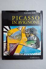 PICASSO IN AVIGNONE - 1972 - Garzanti Ed.