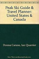 Peak Ski Guide and Travel Planner to the United States and Canada