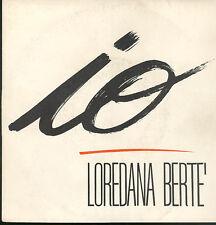 """0900LOREDANA BERTE' - IO / PROIEZIONI  7"""""""