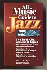 All Music Guide to Jazz: The Best CDs, Albums & Ta