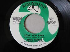"NORTHERN SOUL WIGAN DETROIT 7"" R&B RECORD LOVE YOU BABY EDDIE PARKER ASHFORD"