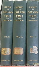 A History of Our Own Times by Justin McCarthy. Complete in 3 Vol. Set 1901