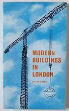 IAN NAIRN / MODERN BUILDINGS IN LONDON / PBK 1st EDTN LONDON TRANSPORT 1964 RARE