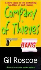 Company of Thieves by Roscoe Gil