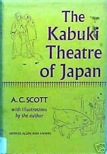 KABUKI THEATRE OF JAPAN Scott Theater Acting Techniques Playhouse Play Drama