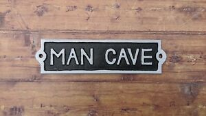 Man Cave Cast Iron Sign Antique Style Wall Mounted White Plaque / Sign