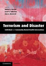 Terrorism and Disaster : Individual and Community Mental Health Interventions...
