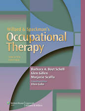 Willard and Spackman's Occupational Therapy by Barbara A. Boyt Schell,...