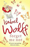 Wolff, Isabel, Forget Me Not, Very Good, Paperback