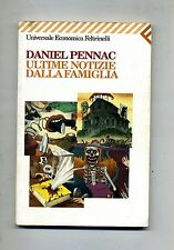 Daniel Pennac # ULTIME NOTIZIE DALLA FAMIGLIA # Feltrinelli Editore 1997