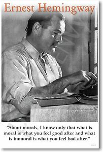 "Ernest Hemingway - ""About Morals..."" - NEW Famous Person POSTER"