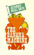 The Banana Machine, Alexander McCall Smith, Paperback, New