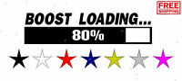 BOOST LOADING STICKER DECAL JDM TUNER LOW FUNNY EURO KDM CAR JDM BOOST RACING