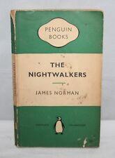 James Norman - The Nightwalkers - Penguin 938 - 1953 Paperback