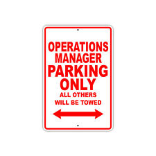 Operations Manager Parking Only Gift Decor Novelty Garage Metal Aluminum Sign