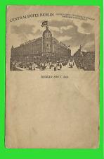Berlin, Central-Hotel, gegenüber Central-Bahnhof Friedrichstrasse ungel.1909