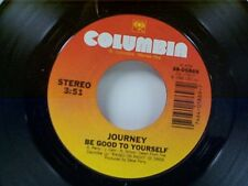 """JOURNEY """"BE GOOD TO YOURSELF / ONLY THE YOUNG"""" 45"""