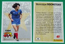 FOOTBALL CARD PANINI 1994 DOMINIQUE ROCHETEAU ASSE EQUIPE FRANCE PSG TOULOUSE