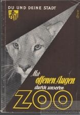 Mit offenen Augen durch unseren Zoo: Ullrich, Wolfgang