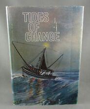 TIDES OF CHANGE (1967) 1st Ed. SCARCE SIGNED by author A.V. Hill (VG+/VG) hc/dj