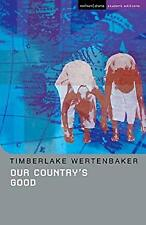 Our Country's Good by Wertenbaker, Timberlake
