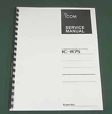 """Icom IC-R75 Service Manual: w/ 11""""X17"""" Color Foldouts & Card Stock Covers"""