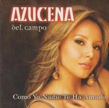 Azucena Del Campo: Como Yo Nadie Te Ha Amado PROMO w/ Artwork MUSIC AUDIO CD 1tk