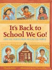 It's Back To School We Go!: First Day Stories from Around The World Book Reader