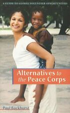 Alternatives to the Peace Corps: A Guide of Global