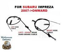 FOR SUBARU IMPREZA R RX WRX STi 2007 > LEFT & RIGHT SIDE REAR HAND BRAKE CABLE