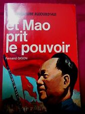 L'Aventure Aujourd'hui - ET MAO PRIT LE POUVOIR - Fernand GIGON - J'AI LU - 1970