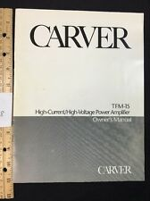"""Carver TFM15 Power Amp Stereo """"Original"""" Owners Manual 12 Pages A8"""